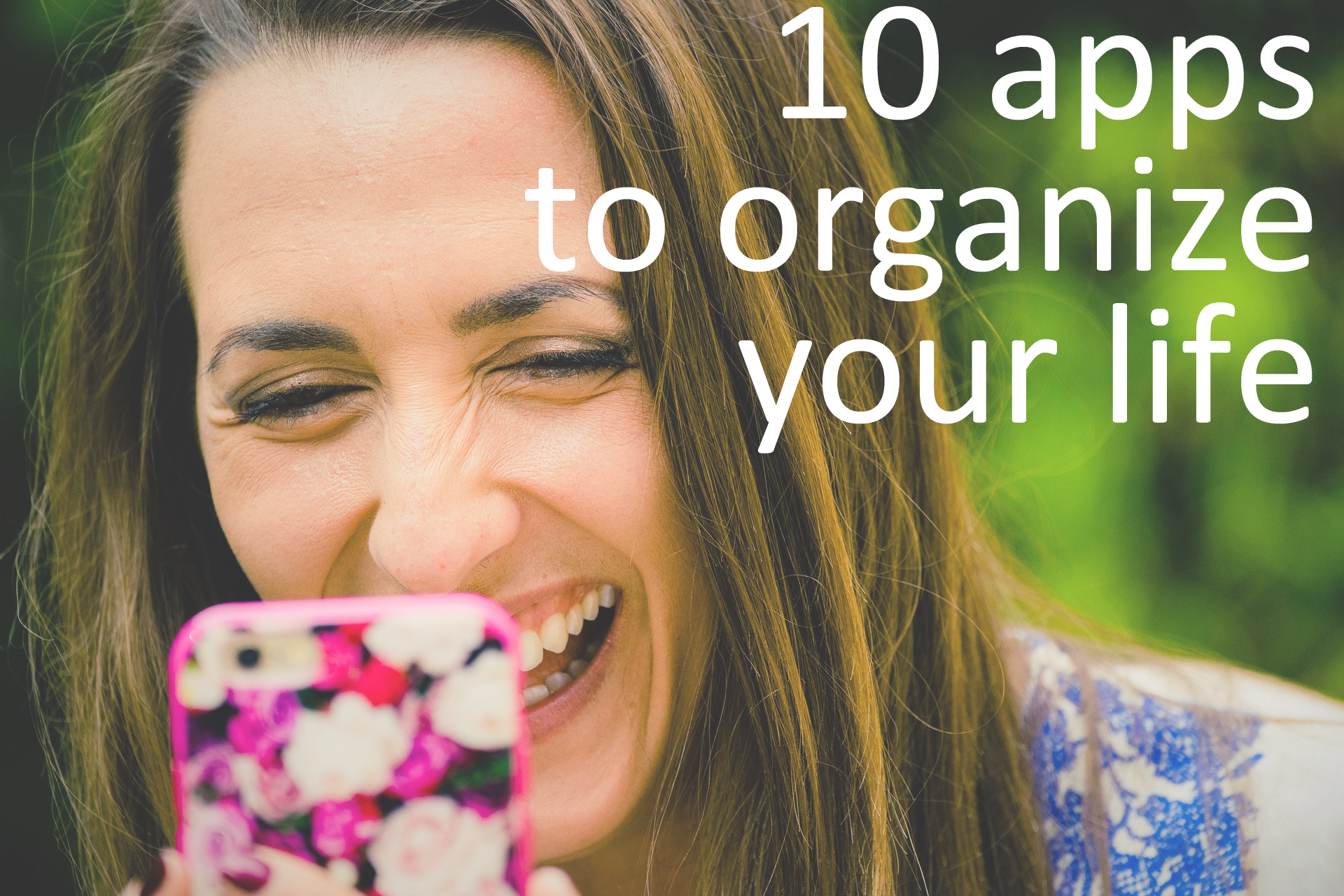 10 apos to organize your life